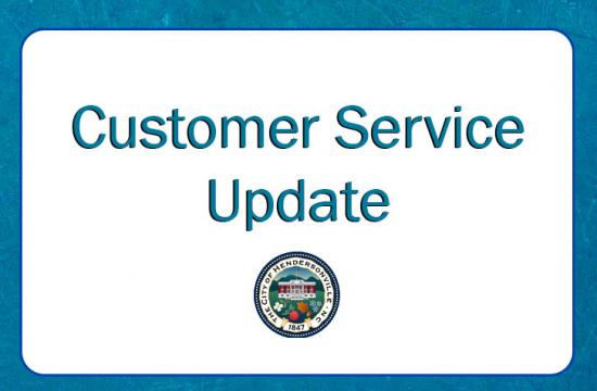 Customer Service Update