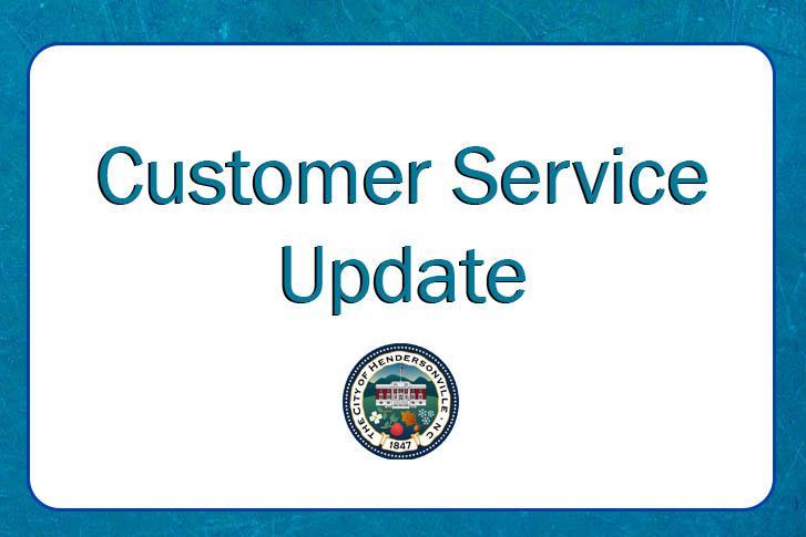 Customer Service Update